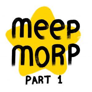 Meep Morp - 01 - Part1 - COVER BurnButt