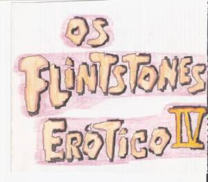 Os FlintStones Erotico IV (Portuguese) - page00 Cover BurnButt